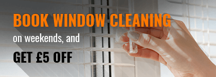 Book external window cleaning services on Weekends and get £5 off the price